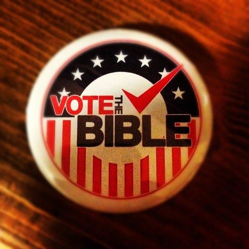 Don't Just Vote – Vote the Bible!
