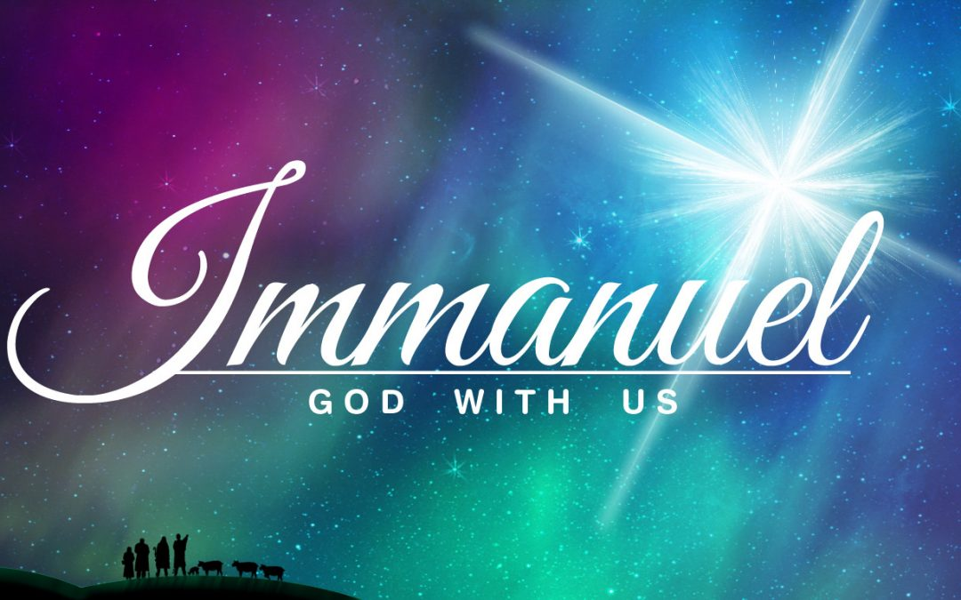 Immanuel – God is with you!