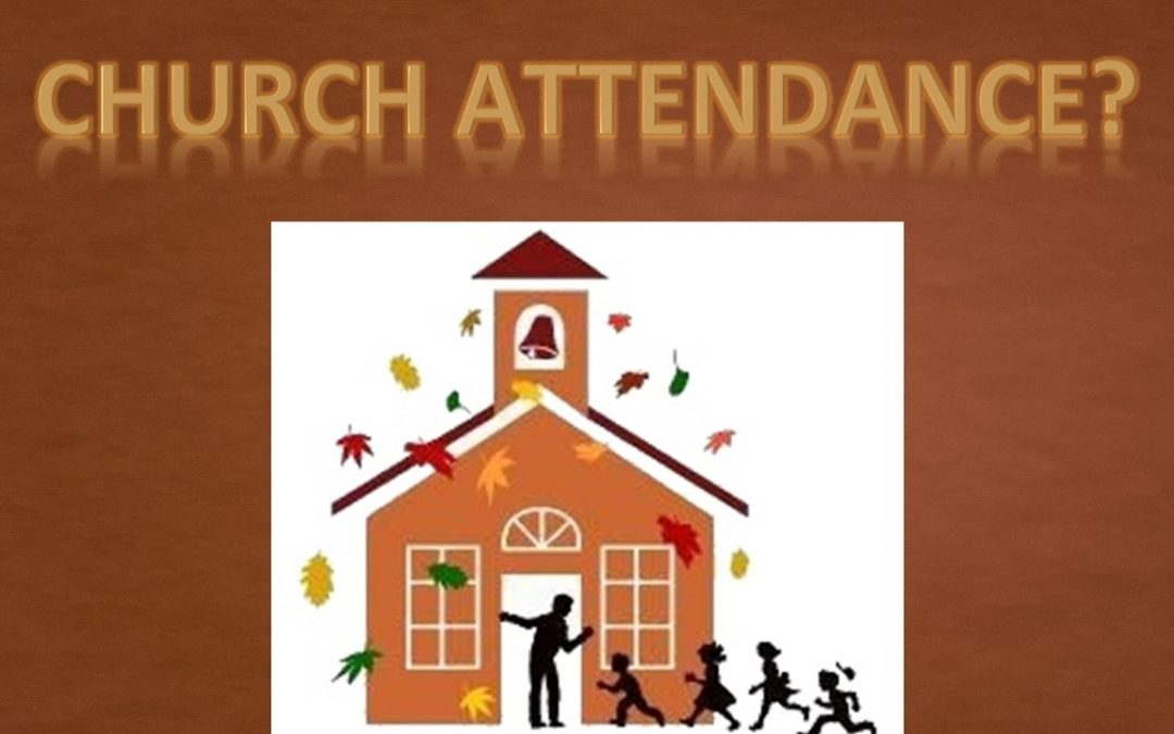 Is Church Attendance Important?